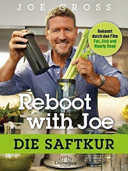 Reboot with Joe - Die Saftkur